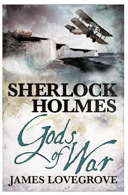 Sherlock Holmes by James Lovegrove