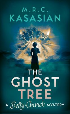 The Ghost Tree by M.R.C. Kasasian