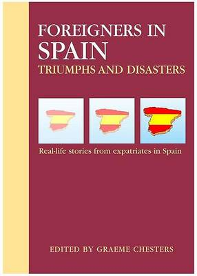 Foreigners in Spain by Graeme Chesters