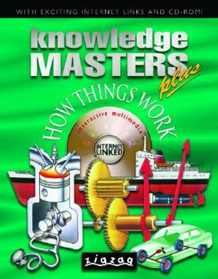 KNOWLEDGE MASTERS HOW THINGS WORK by Chris Oxlade
