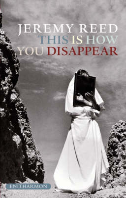 This is How You Disappear by Jeremy Reed