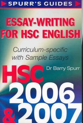 Essay-writing for HSC English by Barry Spurr