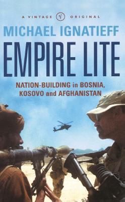 Empire Lite by Michael Ignatieff
