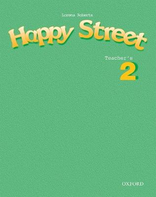 Happy Street: 2: Teacher's Book book