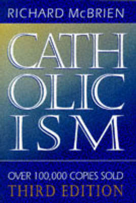 Catholicism by Richard P. McBrien