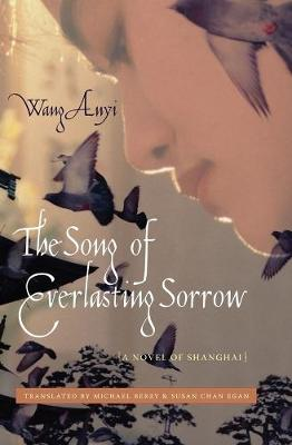 The Song of Everlasting Sorrow by Wang Anyi