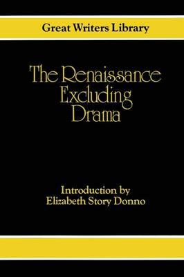 Renaissance - Excluding Drama by Elizabeth Story Donno
