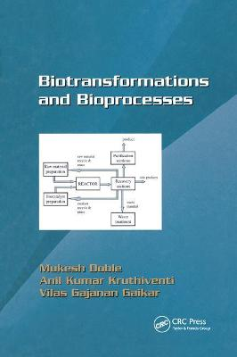 Biotransformations and Bioprocesses by Mukesh Doble