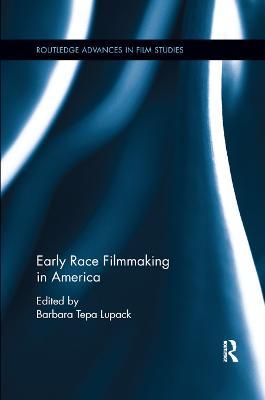 Early Race Filmmaking in America book