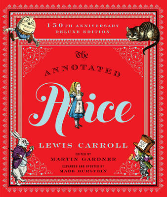 The Annotated Alice by Lewis Carroll