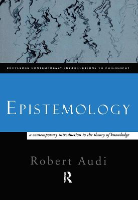 Epistemology by Robert Audi
