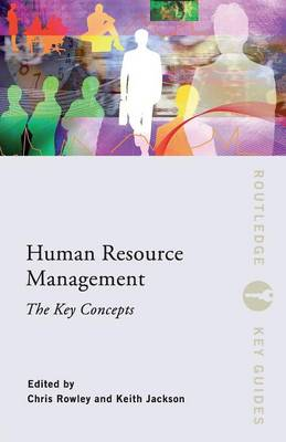 Human Resource Management: The Key Concepts book