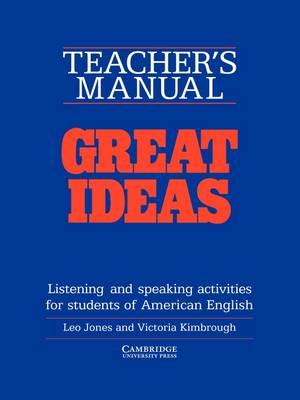 Great Ideas Teacher's manual by Leo Jones