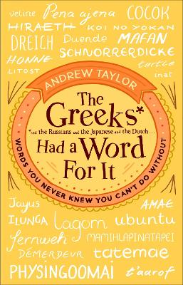 Greeks Had a Word For It book