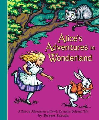 Alice's Adventures in Wonderland by Robert