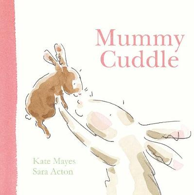 Mummy Cuddle by Kate Mayes