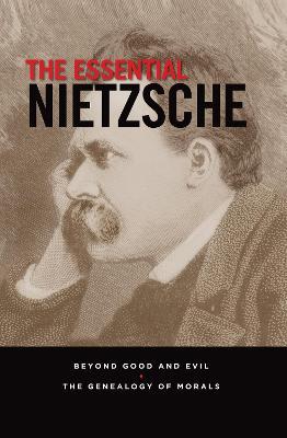 Essential Nietzsche by Friedrich Nietzsche
