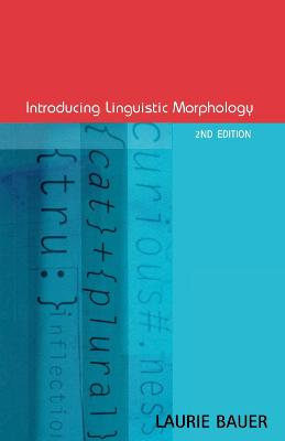 Introducing Linguistic Morphology by Laurie Bauer