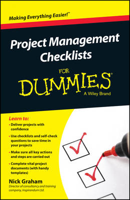 Project Management Checklists For Dummies by Nick Graham