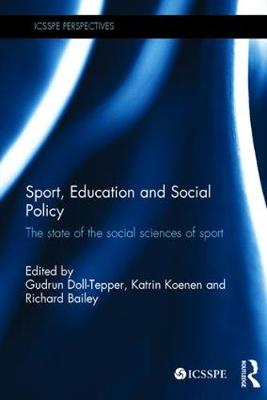 Sport, Education and Social Policy book