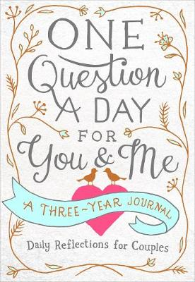 One Question a Day for You & Me by Aimee Chase
