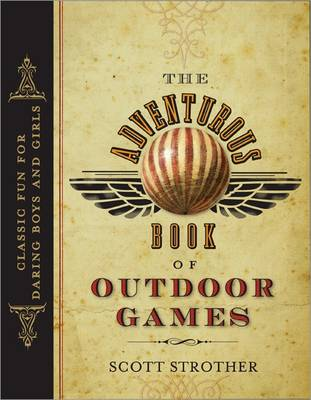 Adventurous Book of Outdoor Games book