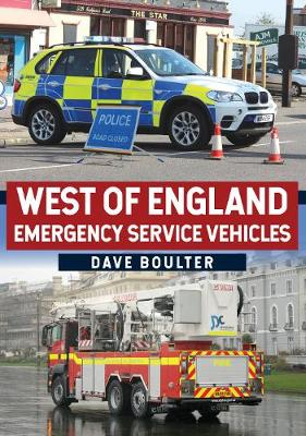 West of England Emergency Service Vehicles by Dave Boulter