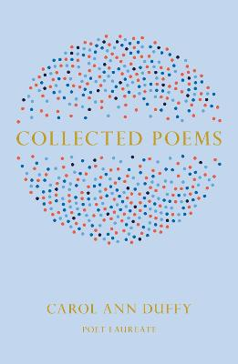 Collected Poems by Carol Ann Duffy