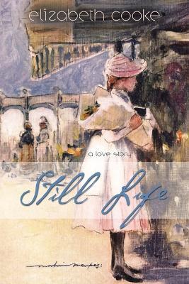 Still Life by Elizabeth Cooke