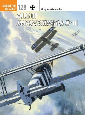 Aces of Jagdgeschwader Nr III by Greg VanWyngarden
