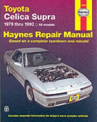 Toyota Celica Supra (1979-1992) Automotive Repair Manual book