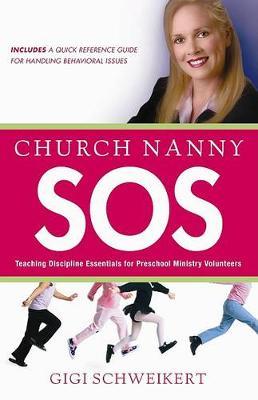 Church Nanny SOS by Gigi Schweikert