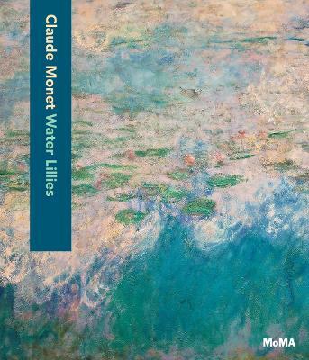 Claude Monet: Water Lilies book