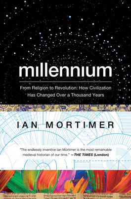 Millennium by Ian Mortimer