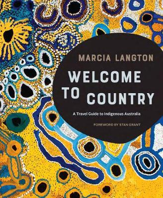Marcia Langton: Welcome to Country book