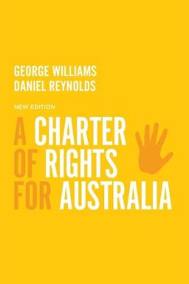 A Charter of Rights for Australia by George Williams