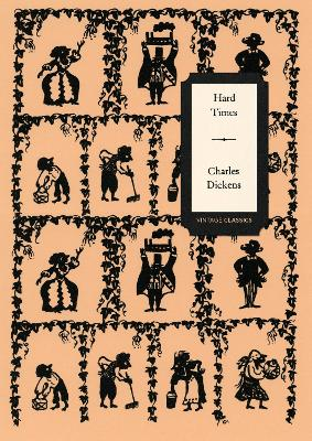 Hard Times (Vintage Classics Dickens Series) by Charles Dickens