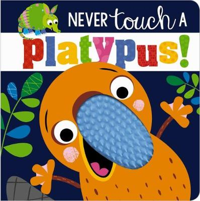 Never Touch a Platypus book