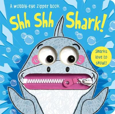 Shh Shh Shark! by Georgie Taylor