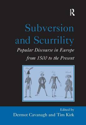 Subversion and Scurrility by Tim Kirk
