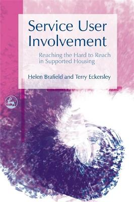 Service User Involvement by Helen Brafield