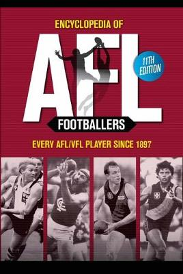Encyclopedia of AFL Footballers 11th Edition by Russell Holmesby