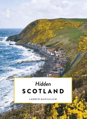 Hidden Scotland by Lauren MacCallum