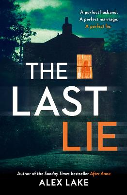The Last Lie by Alex Lake