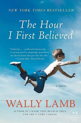 Hour I First Believed by Wally Lamb