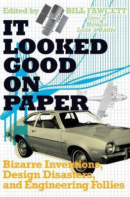 It Looked Good on Paper by Bill Fawcett