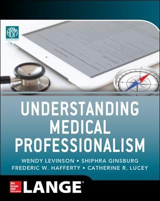 Understanding Medical Professionalism book