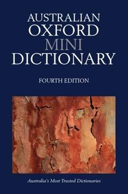 Australian Oxford Mini Dictionary by Mark Gwynn