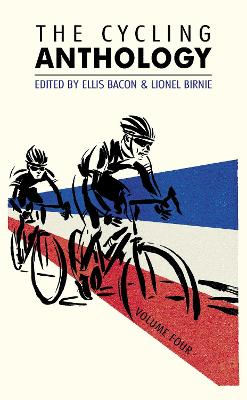 Cycling Anthology: Volume Four by Lionel Birnie