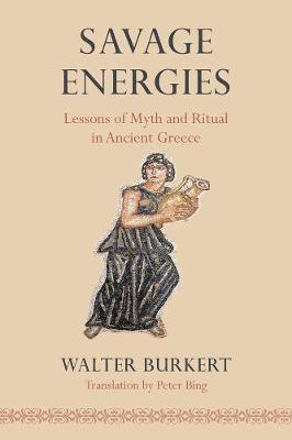 Savage Energies by Walter Burkert